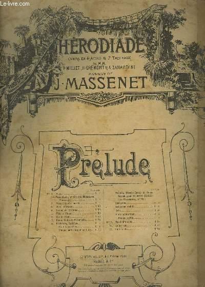 HERODIADE - OPERA EN 3 ACTES ET 5 TABLEAUX - PRELUDE DU 3° ACTE POUR PIANO.
