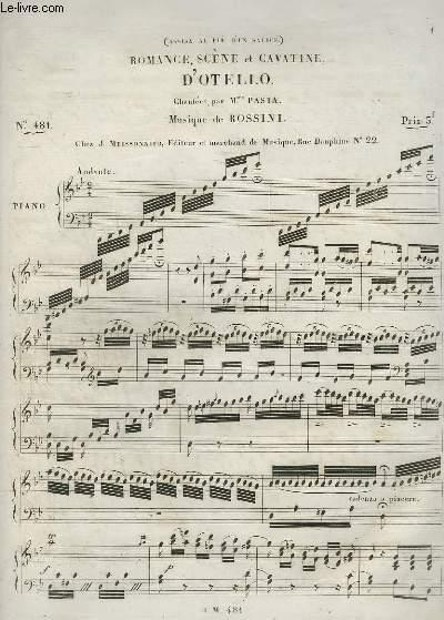ROMANCE, SCENE ET CAVATINE D'OTELLO - N°481 POUR PIANO.