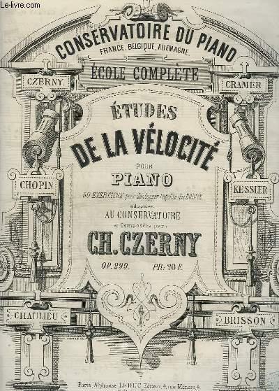 ETUDES DE LA VELOCITE POUR PIANO - 30 EXERCICES POUR DEVELOPPER L'EGALITE DES DOIGTS.