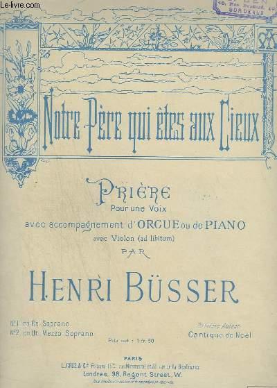 NOTRE PERE QUI ETES AUX CIEUX - PRIERE POUR PIANO OU ORGUE + CHANT SOPRANO.