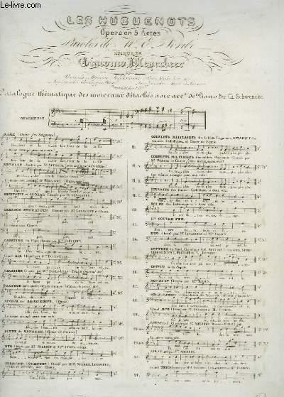 LES HUGUENOTS - OPERA EN 5 ACTES N°14 POUR PIANO ET CHANT.