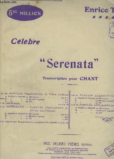 CELEBRE SERENATA - PIANO ET CHANT MEZZO SOPRANO EN RE - TON ORIGINAL.