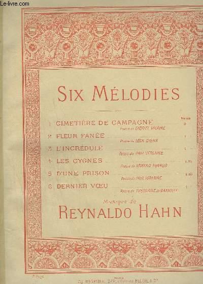 SIX MELODIES - N°3 : L'INCREDULE - POUR PIANO ET CHANT.