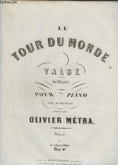 LE TOUR DU MONDE - VALSE BRILLANTE POUR PIANO.