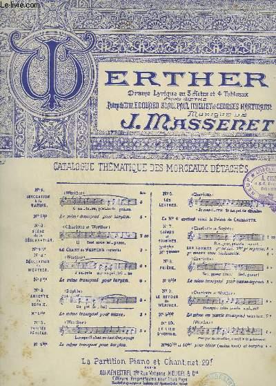 WERTHER - N°3 + 4 : DESOLATION DE WERTHER + ARIETTE - PIANO ET CHANT.