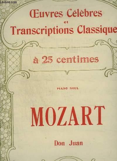 MOZART : DON JUAN - OEUVRES CELEBRES ET TRANSCRIPTIONS CLASSIQUES N°1078.