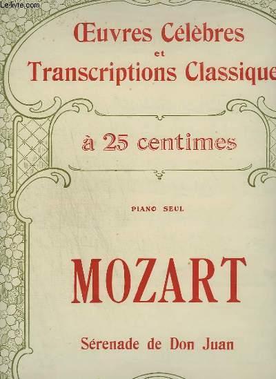 MOZART : SEREBADE DE DON JUAN - OEUVRES CELEBRES ET TRANSCRIPTIONS CLASSIQUES N°1021.