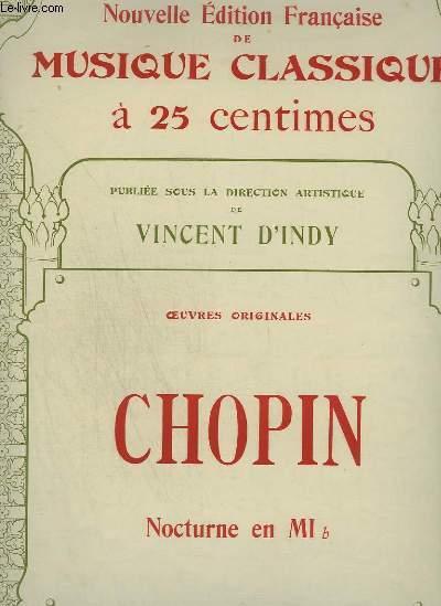 CHOPIN : NOCTURNE EN MI B - NOUVELLE EDITION FRANCAISE DE MUSIQUE CLASSIQUE N°59.