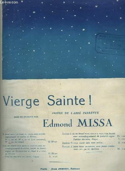 VIERGE SAINTE ! - PRIERE DE L'ABBE PERREYVE - PIANO ET CHANT.