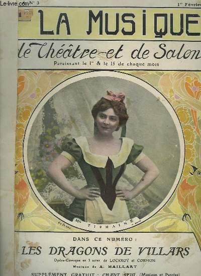 LES DRAGONS DE VILLARS - LA MUSIQUE DE THEATRE ET DE SALON N°3.