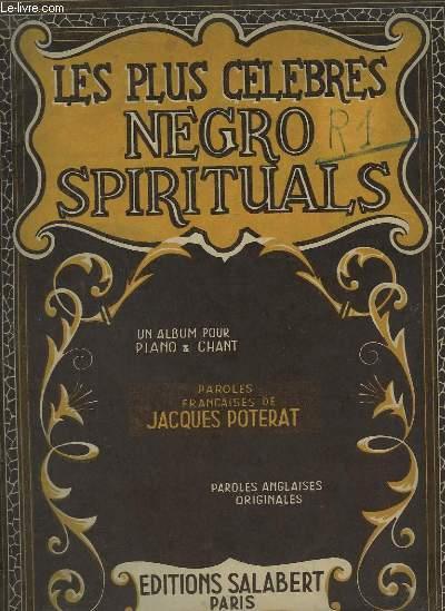 LES PLUS CELEBRES NEGRO SPIRITUALS - PIANO ET CHANT ANGLAIS / FRANCAIS.
