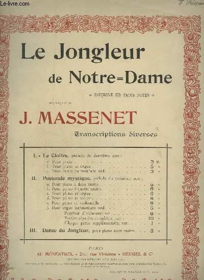 LE JONGLEUR DE NOTRE DAME - N° 1 C : LE CLOITRE  POUR ORGUE.