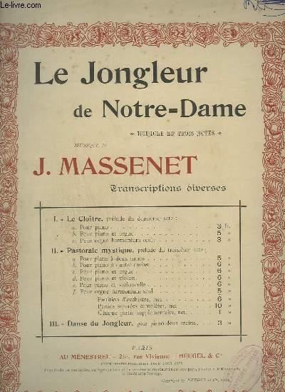 LE JONGLEUR DE NOTRE DAME - N°2 F : PASTORALE MYSTIQUE POUR ORGUE HARMONIUM SEUL.
