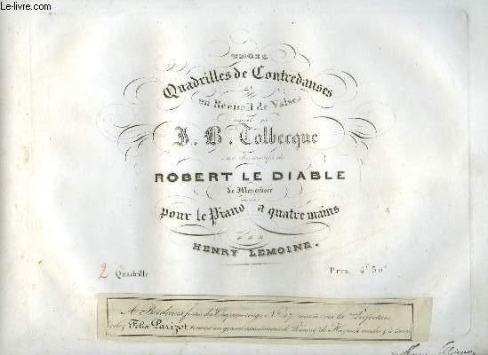 TROIS QUADRILLES DE CONTREDANSES - PANTALON + ETE + POULE + PASTOURELLE - 2° QUADRILLE POUR PIANO A 4 MAINS.