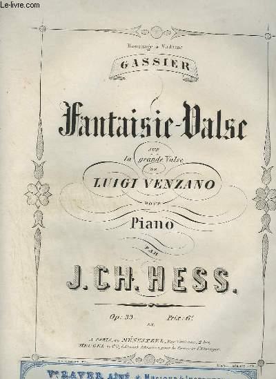 FANTAISIE VALSE SUR LA GRANDE VALSE DE LUIGI VENZANO POUR PIANO.