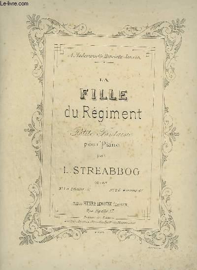 LA FILLE DU REGIMENT - PETITE FANTAISIE POUR PIANO.