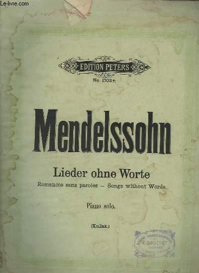 LIEDER OHNE WORTE / ROMANCES SANS PAROLES / SONGS WITHOUT WORDS - PIANO SOLO.