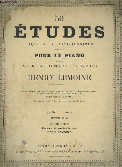 50 ETUDES FACILES ET PROGRESSIVES POUR LE PIANO - LIVRE 1 ( 1 A 25).