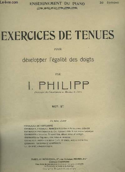 EXERCICES DE TENUES POUR DEVELOPPER L'EGALITE DES DOIGTS.