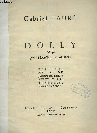 DOLLY - BERCEUSE + MI-A-OU + LE JARDIN DE DOLLY + KITTY VALSE + TENDRESSE + PAS ESPAGNOL - POUR PIANO.