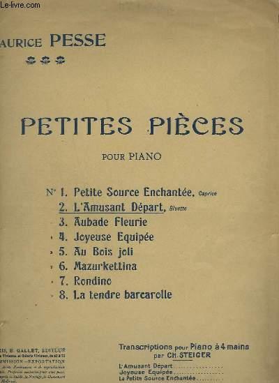 PETITES PIECES POUR PIANO A 4 MAINS - N°2 : L'AMUSANT DEPART.