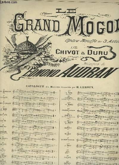 LE GRAND MOGOL - N°12 BIS : COUPLETS DU CHOU ET DE LA ROSE - POUR PIANO ET CHANT BARYTON.