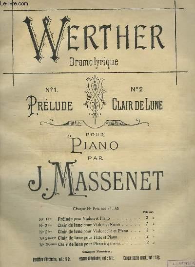 WERTHER - DRAME LYRIQUE N°2 :  CLAIR DE LUNE - PIANO.