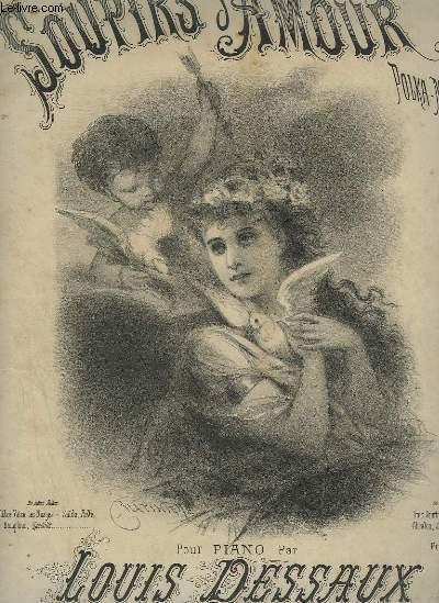 SOUPIRS D'AMOUR - POLKA MAZURKA POUR PIANO.