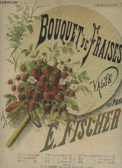 BOUQUET DE FRAISES - VALSE POUR PIANO.