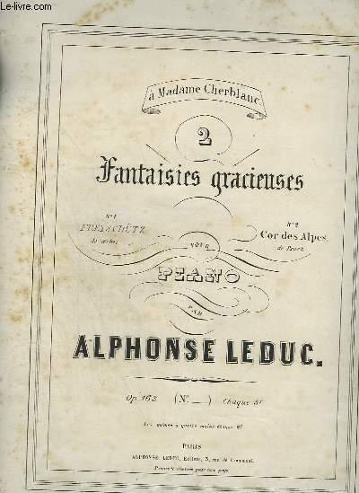 2 FANTAISIES GRACIEUSES POUR PIANO - N°2 : LE COR DES ALPES.