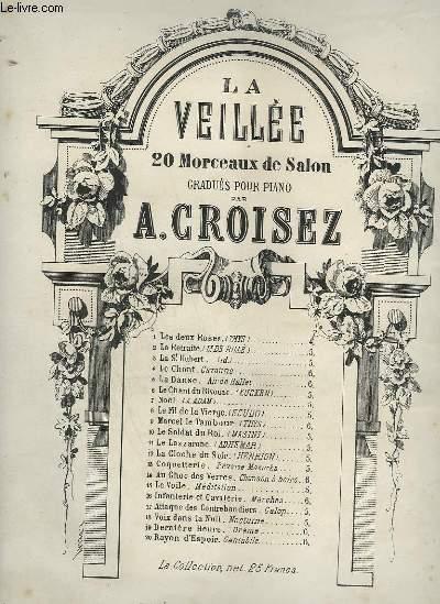 LA VEILLEE - N°6 : LE CHANT DU BIVOUAC - POUR PIANO.