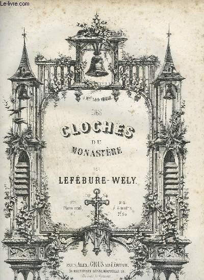 LES CLOCHES DU MONASTERE - NOCTURNE POUR PIANO.