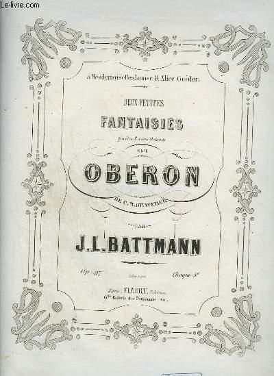 DEUX PETITES FANTAISIE FACILES SANS OCTAVES SUR OBERON : N°2 POUR PIANO.