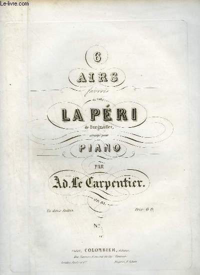6 AIRS FAVORIS DU BALLET - SUITE 1 : LA PERI + L'ECOSSAISE ET L'ESPAGNOLE + LE REVE - POUR PIANO.