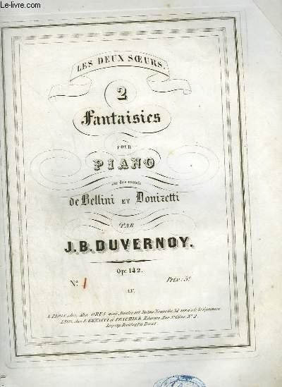 2 FANTAISIES POUR PIANO SUR LES MOTOFS DE BELLINI ET DONIZETTI - N°1.