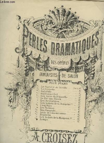 PERLES DRAMATIQUES DES OPERAS - N°5 : LES NOCES DE JEANNETTE.