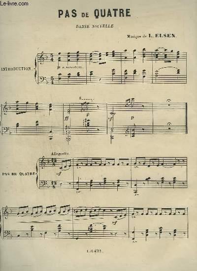 PAS DE QUATRE - DANSE NOUVELLE POUR PIANO.