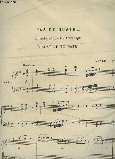 PAS DE QUATRE - FAUST UP TO DATE POUR PIANO.