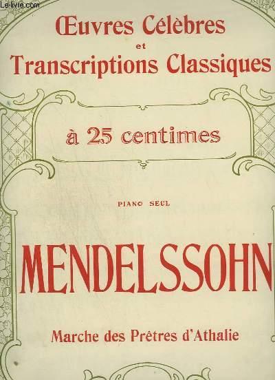 MARCHE DES PRETRES D'ATHALIE - POUR PIANO SEUL - OEUVRES CELEBRES ET TRANSCRIPTIONS CLASSIQUES N°1052.