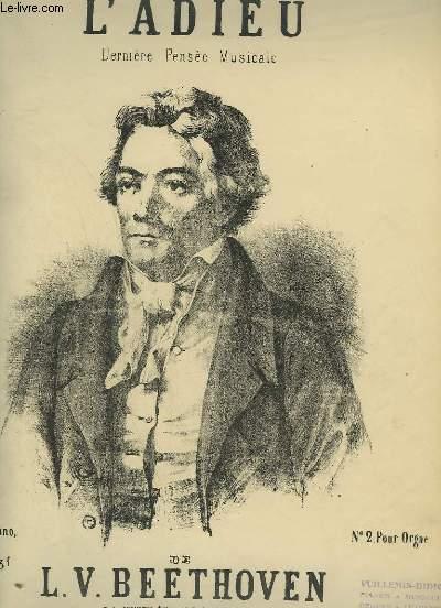 L'ADIEU - DERNIERE PENSEE MUSICALE POUR PIANO.