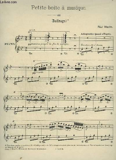 PETITE BOITE A MUSIQUE - BADINAGE POUR PIANO.