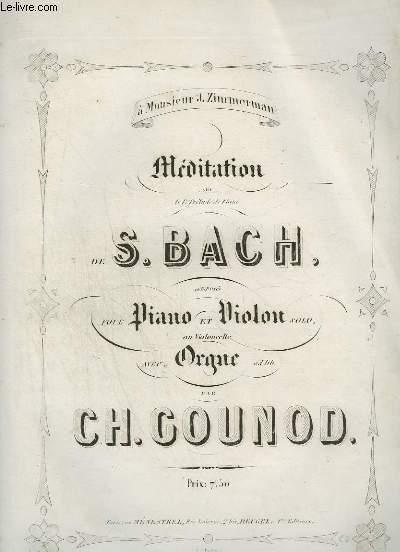 MEDITATION SUR LE 1° PRELUDE DE PIANO DE S. BACH - PIANO + VIOLON + ORGUE.