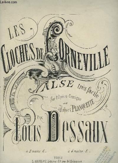 LES CLOCHES DE CORNEVILLE - VALSE TRES FACILE POUR PIANO.