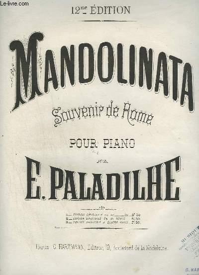 MANDOLINATA - SOUVENIR DE ROME POUR PIANO - EDITION ORIGINALE EN MI BEMOL.