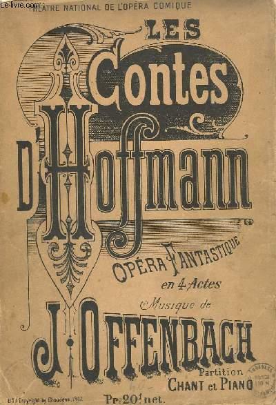 LES CONTES D'HOFFMANN - OPERA FANTASTIQUE EN 4 ACTES - PIANO ET CHANT.