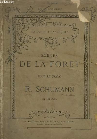 SCENES DE LA FORET POUR LE PIANO : ENTREE + A L'AFFUT + FLEUR SOLITAIRE + LA VALLEE MAUDITE + PAYSAGE + L'AUBERGE + L'OISEAU PROPHETE + AIR DE CHASSE + L'ADIEU.