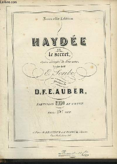 HAYDEE OU LE SECRET - OPERA COMIQUE EN 3 ACTES POUR PIANO ET CHANT.
