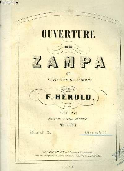 OUVERTURE DE ZAMPA OU LA FIANCEE DE MARBRE - POUR PIANO.
