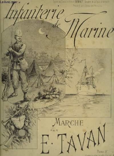 INFANTERIE DE MARINE - MARCHE DES MARSOUINS POUR PIANO.