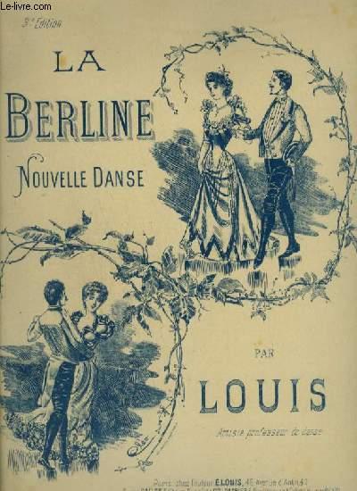 LA BERLINE - NOUVELLE DANSE POUR PIANO.